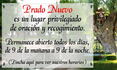Prado Nuevo un Lugar de Oracion